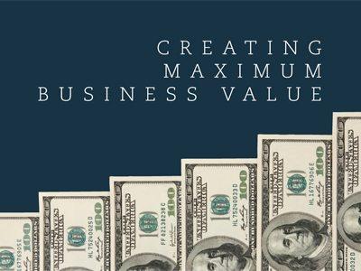 Business Value Maximization